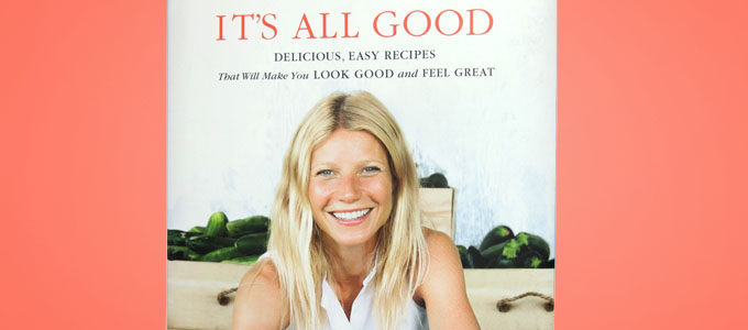 Gwyneth Paltrow's new cookbook, 'It's All Good'